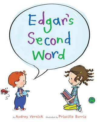 Click for more detail about Edgar's Second Word by Audrey Vernick