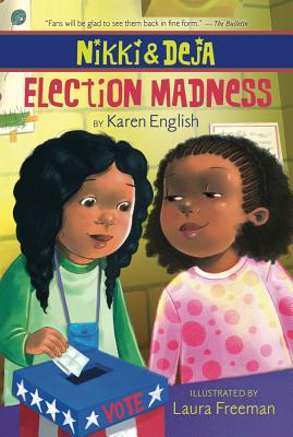 Click for more detail about Nikki and Deja: Election Madness by Karen English