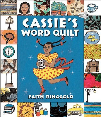 Click for more detail about Cassie's Word Quilt (Avenues) by Faith Ringgold