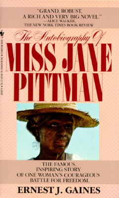 Book Cover The Autobiography of Miss Jane Pittman by Ernest Gaines