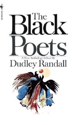 Click for more detail about The Black Poets by Dudley Randall