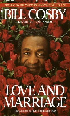 Click for more detail about Love And Marriage by Bill Cosby