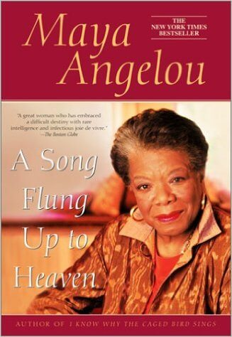 Book Cover A Song Flung Up to Heaven by Maya Angelou