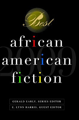 Book Cover Best African American Fiction: 2009 by E. Lynn Harris and Gerald L. Early
