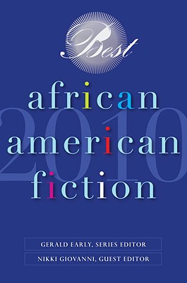 Click for more detail about Best African American Fiction 2010 by Dorothy Sterling and Chris Abani
