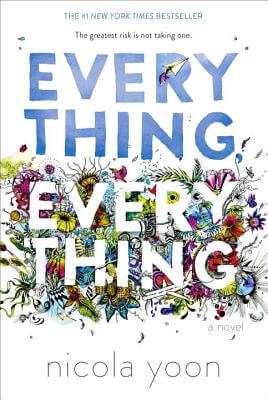 Click for more detail about Everything, Everything by Nicola Yoon