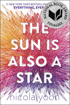 Click for more detail about The Sun Is Also a Star by Nicola Yoon
