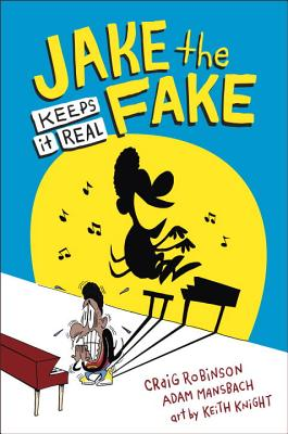 Click for more detail about Jake the Fake Keeps it Real by Craig Robinson and Adam Mansbach