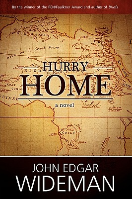 Click for more detail about Hurry Home by John Edgar Wideman