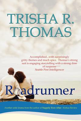 Click for more detail about Roadrunner by Trisha R. Thomas