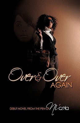 Click for more detail about Over And Over Again by Ni'cola Mitchell
