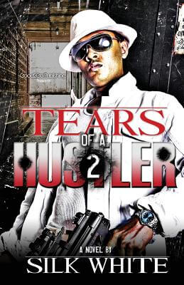 Book Cover Tears Of A Hustler 2 by Silk White