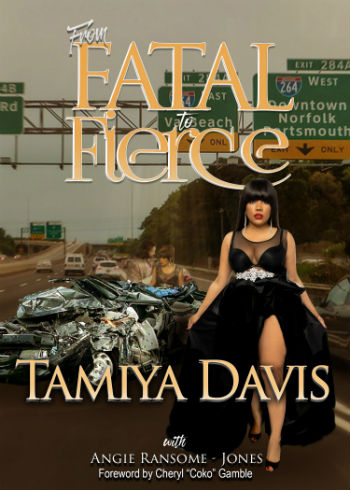 Click for more detail about From Fatal To Fierce by Tamiya Davis and Angie Ransome-Jones