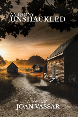Book Cover Anthony: Unshackled (Black Series #4) by Joan Vassar