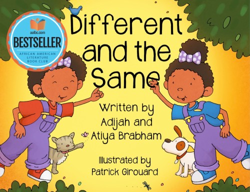Book Cover: Different and the Same by Adijah & Atiya Brabham