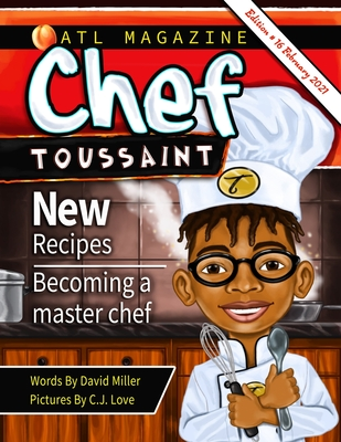 Click for more detail about Chef Toussaint by David Miller