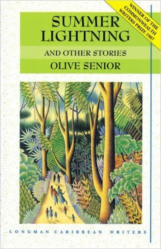 Click for more detail about Summer Lightning and Other Stories by Olive Senior