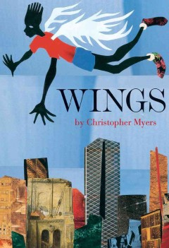 Click for more detail about Wings by Christopher Myers