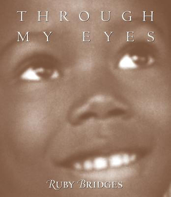 Click for more detail about Through My Eyes by Ruby Bridges