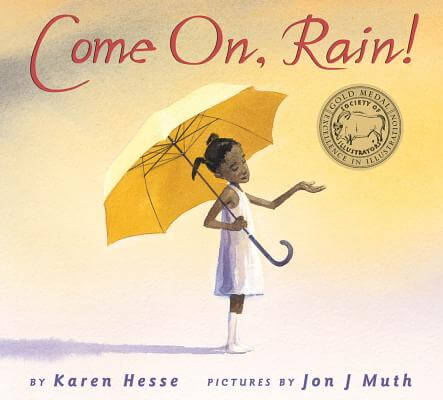 Click for more detail about Come On, Rain! by Karen Hesse