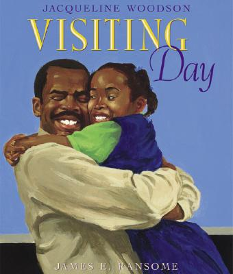 Click for more detail about Visiting Day by Jacqueline Woodson