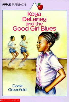 Click for more detail about Koya Delaney and the Good Girl Blues by Eloise Greenfield