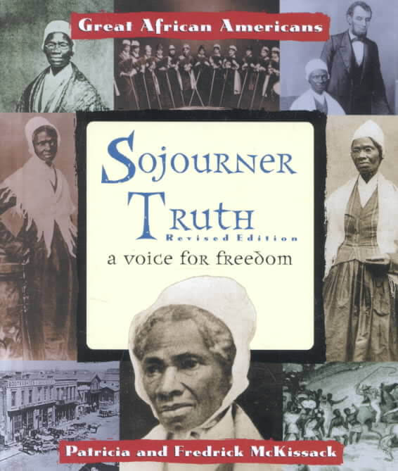 Click for more detail about Sojourner Truth: Ain't I A Woman? by Patricia C. McKissack and Fredrick McKissack