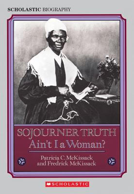 Click for a larger image of Sojourner Truth: Ain't I a Woman?
