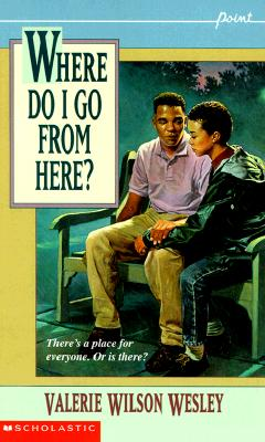 Click for more detail about Where Do I Go from Here? (Point) by Valerie Wilson Wesley