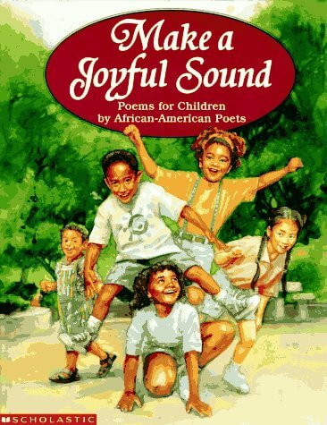 Book Cover Make A Joyful Sound: Poems for Children by African-American Poets by Deborah Shink