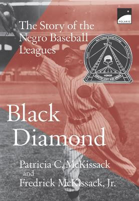Click to go to detail page for Black Diamond: The Story of the Negro Baseball Leagues (Polaris)