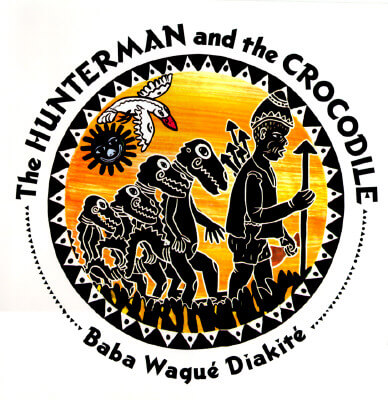Book Cover The Hunterman and the Crocodile: A West African Folktale by Baba Wagué Diakité