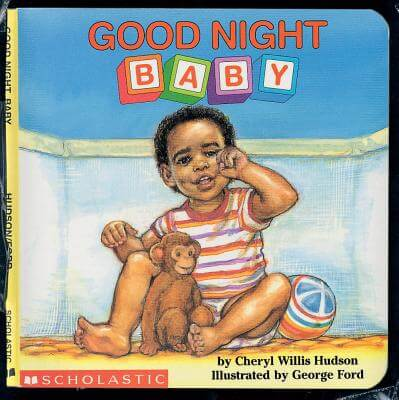 Click for more detail about Good Night, Baby (Revised) (What A Baby) by Cheryl Willis Hudson