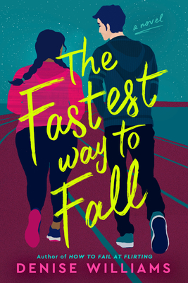 Book Cover The Fastest Way to Fall by Denise Williams
