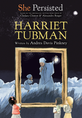 Click for more detail about She Persisted: Harriet Tubman by Andrea Davis Pinkney