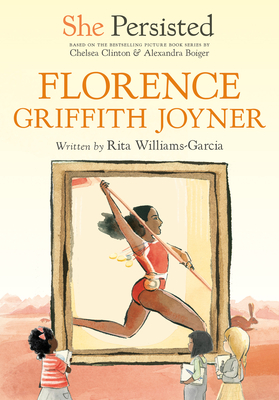 Book Cover She Persisted: Florence Griffith Joyner by Rita Williams-Garcia