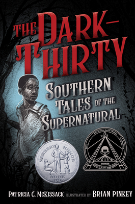 Book Cover The Dark-Thirty: Southern Tales of the Supernatural by Patricia C. Mckissack