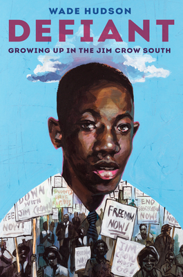 Click for a larger image of Defiant: Growing Up in the Jim Crow South