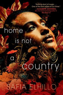 Book Cover Home Is Not a Country by Safia Elhillo