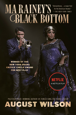 Click for more detail about Ma Rainey's Black Bottom (Movie Tie-In): A Play by August Wilson