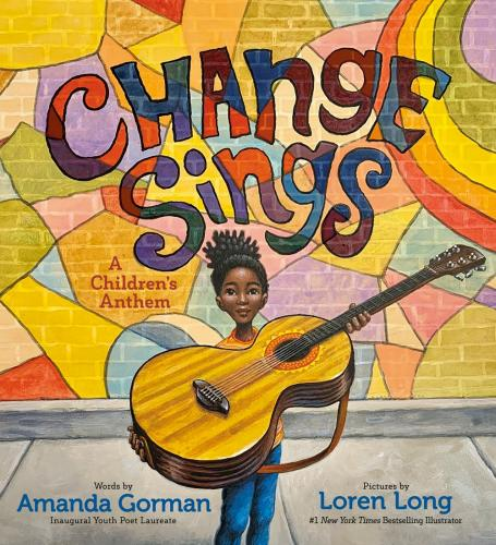 Click for more detail about Change Sings: A Children's Anthem by Amanda Gorman