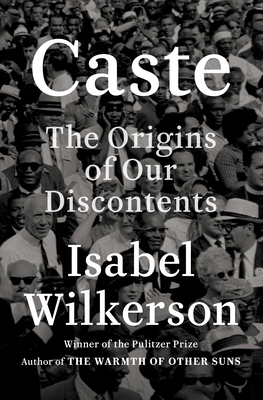 Book cover of Caste: The Origins of Our Discontents by Isabel Wilkerson