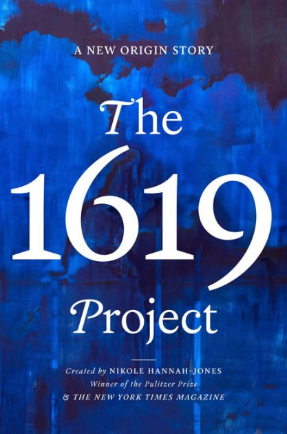 Click for more detail about The 1619 Project: A New Origin Story by Nikole Hannah-Jones