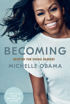 Click for more detail about Becoming: Adapted for Young Readers by Michelle Obama
