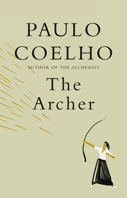 Click for more detail about The Archer by Paulo Coelho