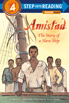 Click for more detail about Amistad: The Story of a Slave Ship by Patricia C. Mckissack
