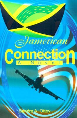 Click for more detail about Jamerican Connection by Sandra A. Ottey
