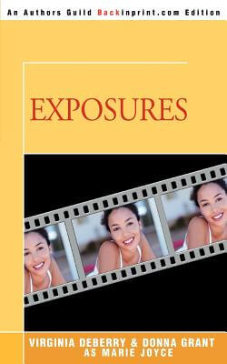 Click for more detail about Exposures by Virginia Deberry and Donna Grant