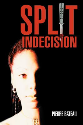 Click for more detail about Split Indecision by Pierre Bateau