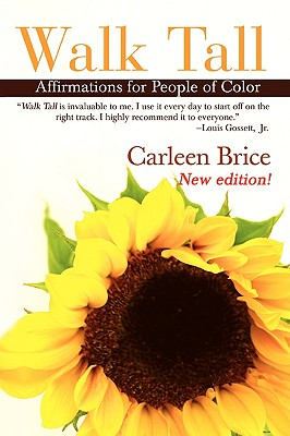 Click for more detail about Walk Tall: Affirmations for People of Color by Carleen Brice